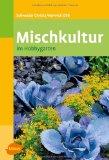 Mischkultur - Buchtipp - klick hier für Informationen und Rezensionen bei unserem Werbepartner Amazon.de